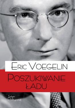 Eric Voegelin, Poszukiwanie ładu