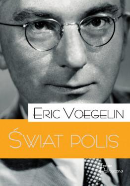 Eric Voegelin, Świat Polis