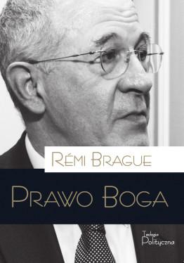 Remi Brague, Prawo Boga
