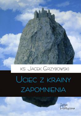 ks. Jacek Grzybowski, Uciec...