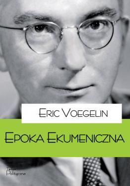 Eric Voegelin, Epoka...
