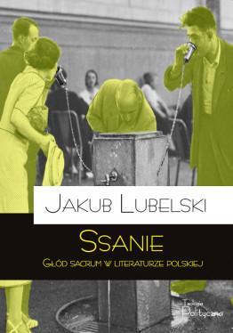 Jakub Lubelski, Ssanie