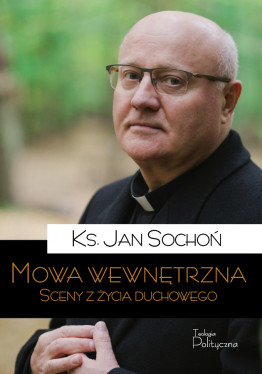 ks. Jan Sochoń, Mowa...