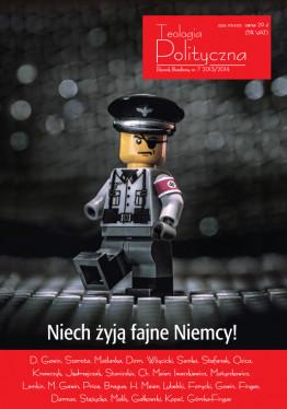"""Teologia Polityczna nr 7, """"Niech żyją fajne Niemcy!"""""""