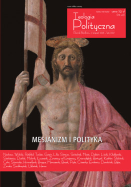 """Teologia Polityczna nr 4, """"Mesjanizm i Polityka"""""""