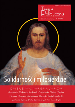 """Teologia Polityczna nr 10, """"Solidarność i miłosierdzie"""""""