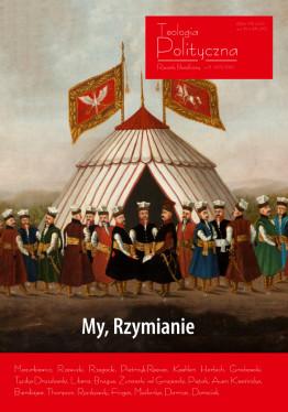 """Teologia Polityczna nr 8, """"My, Rzymianie"""""""