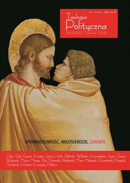 """Teologia Polityczna nr 1, """"Sprawiedliwość, miłosierdzie,..."""