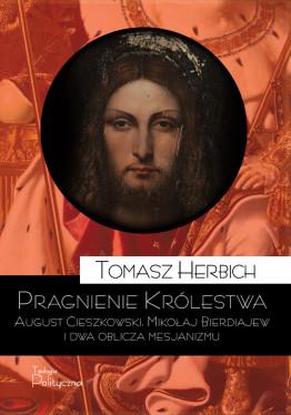 Tomasz Herbich, Pragnienie...