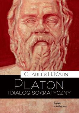 Charles H. Kahn, Platon i dialog sokratyczny....