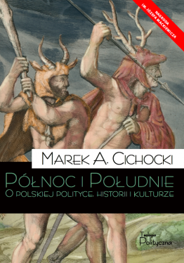 NAGRODA IM. MACKIEWICZA 2019 Marek A. Cichocki, Północ i...
