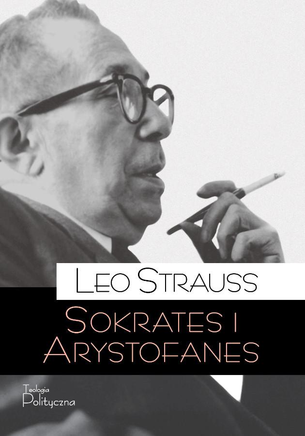 Leo Strauss, Sokrates i Arystofanes