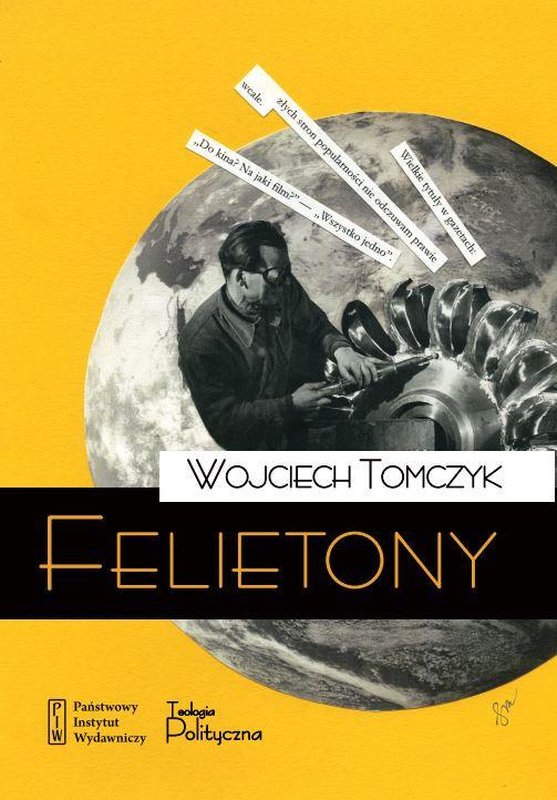 Wojciech Tomczyk, Felietony