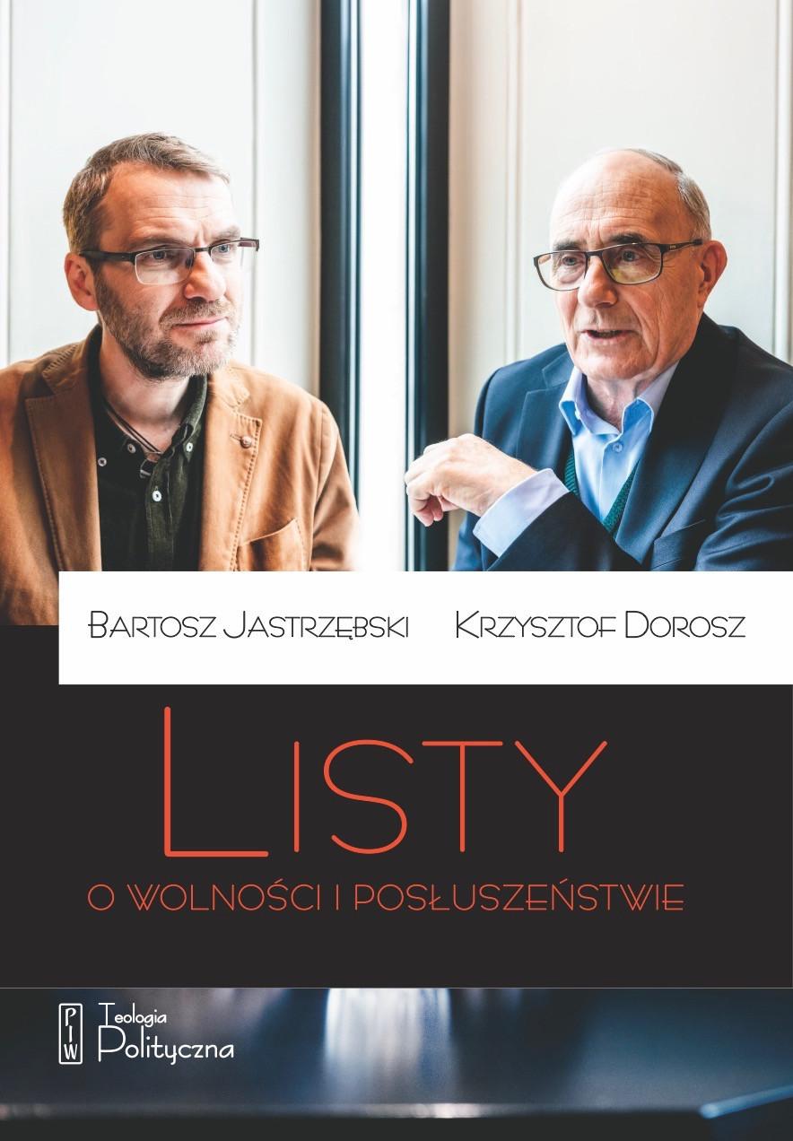 Dorosz, Jastrzębski, Listy o wolności i posłuszeństwie