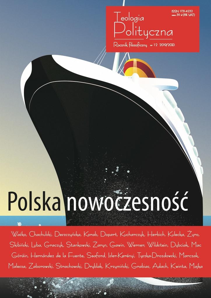 """Teologia Polityczna nr 12, """"Polska nowoczesność"""""""