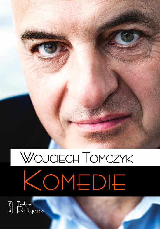 Wojciech Tomczyk, Komedie
