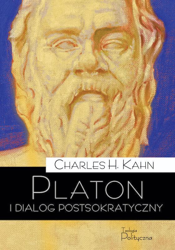 Charles H. Kahn, Platon i dialog postsokratyczny