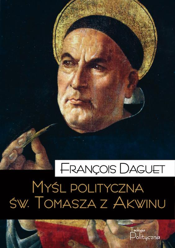 François Daguet, Myśl polityczna św. Tomasza z Akwinu